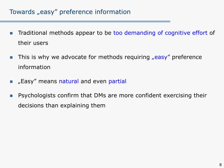 """Towards """"easy"""" preference information"""