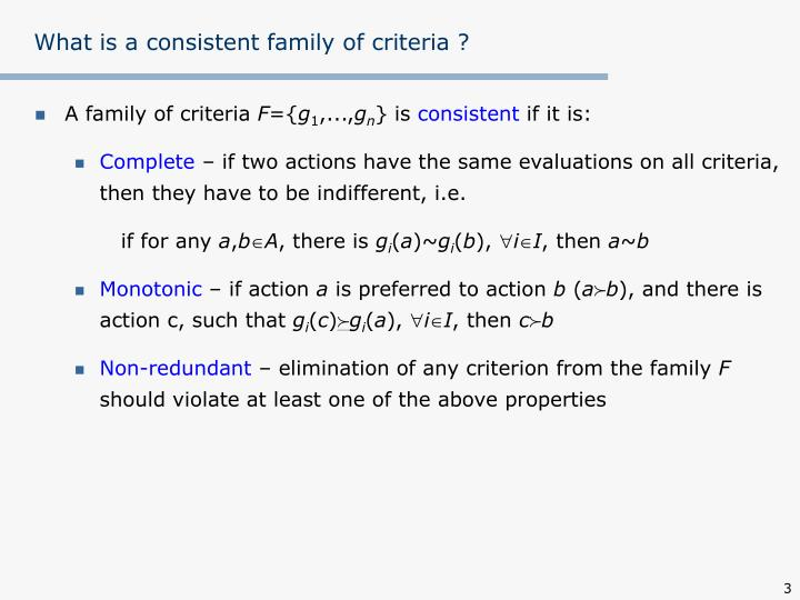 What is a consistent family of criteria ?