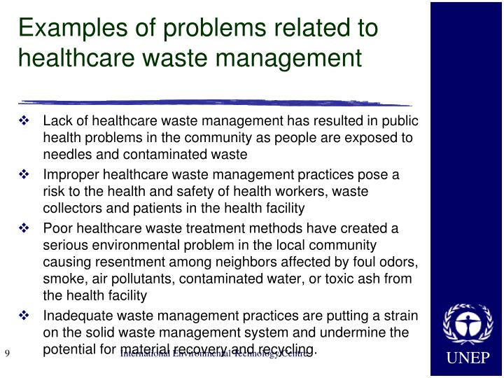 Examples of problems related to healthcare waste management