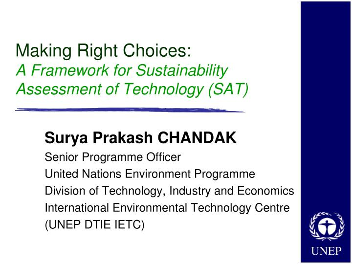 making right choices a framework for sustainability assessment of technology sat