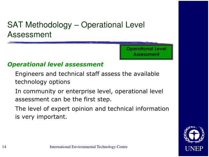 SAT Methodology – Operational Level Assessment