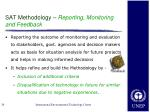 sat methodology reporting monitoring and feedback