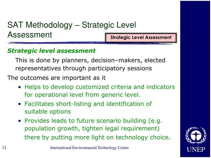 SAT Methodology – Strategic Level Assessment
