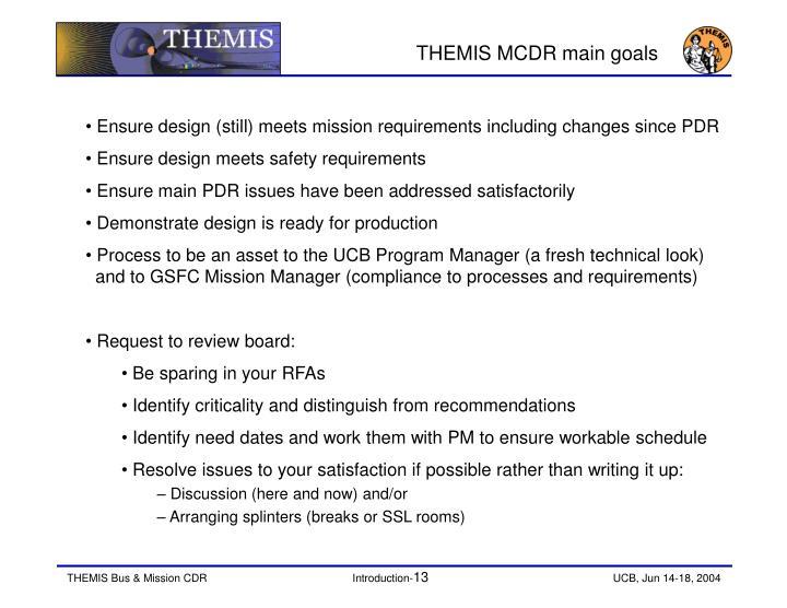 THEMIS MCDR main goals