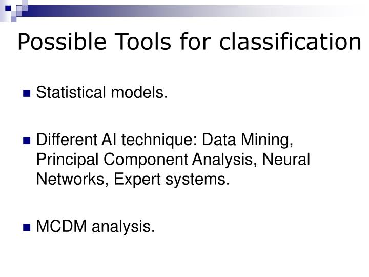 Possible Tools for classification