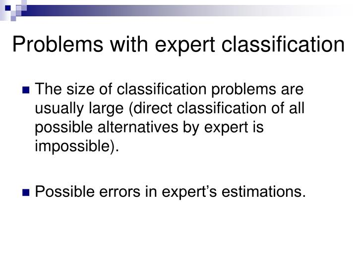 Problems with expert classification
