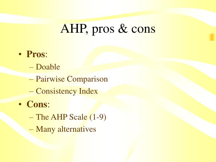 AHP, pros & cons