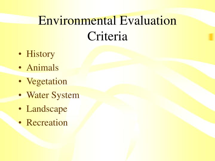 Environmental Evaluation Criteria