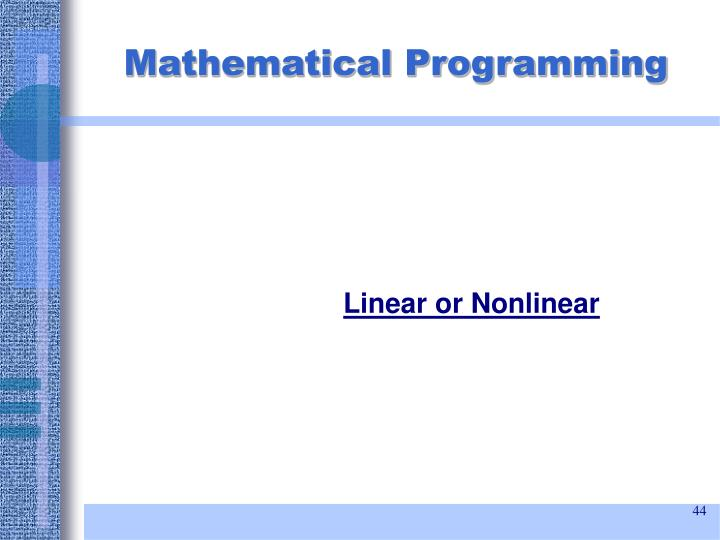 Linear or Nonlinear