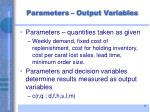 parameters output variables