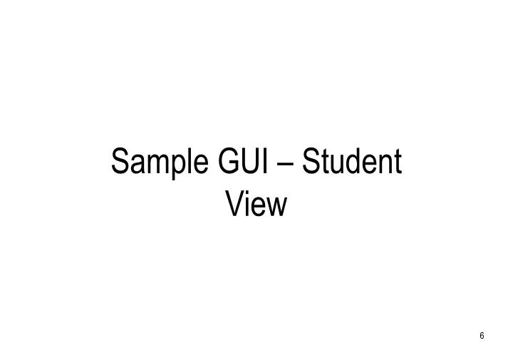 Sample GUI – Student View