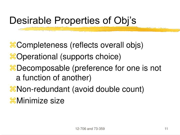 Desirable Properties of Obj's