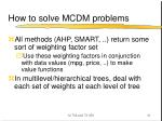 how to solve mcdm problems