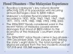 flood disasters the malaysian experience