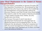 johor flood displacement in the context of nansen principles initiative2