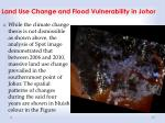 land use change and flood vulnerability in johor