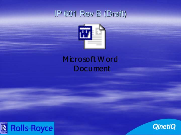 IP 601 Rev B (Draft)
