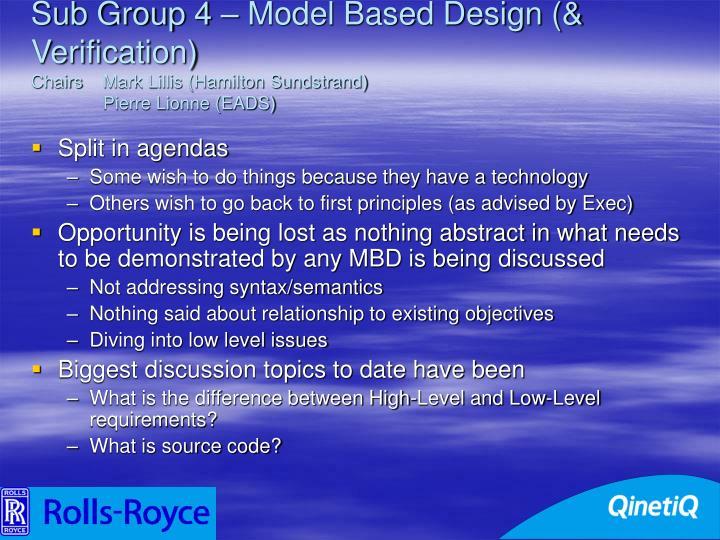 Sub Group 4 – Model Based Design (& Verification)
