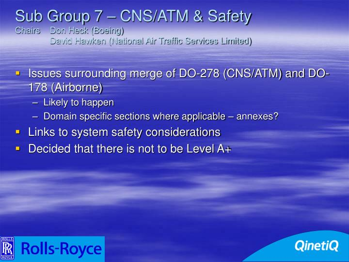 Sub Group 7 – CNS/ATM & Safety