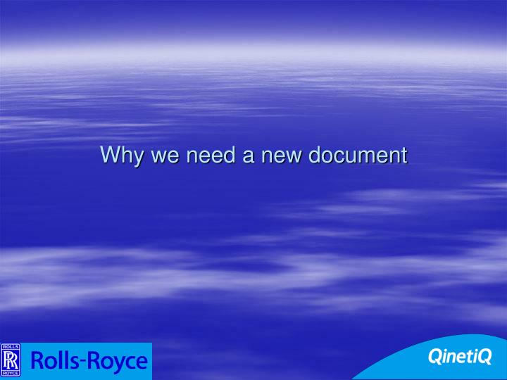 Why we need a new document