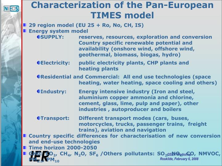 Characterization of the Pan-European TIMES model