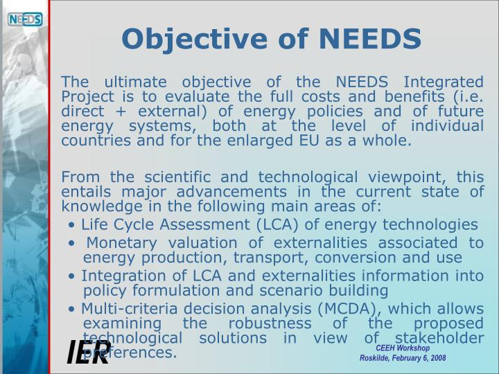 Objective of needs