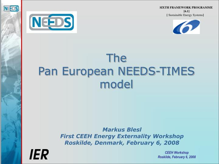 The pan european needs times model