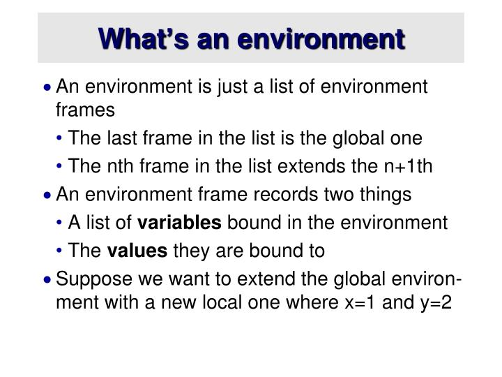 What's an environment