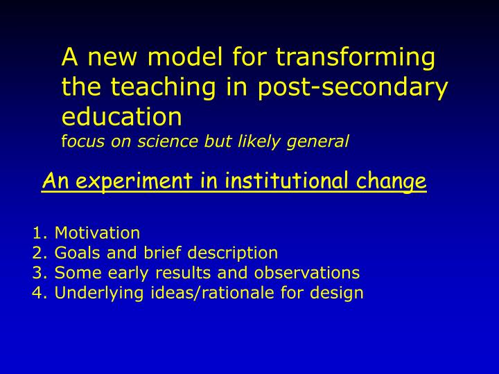 A new model for transforming the teaching in post-secondary education