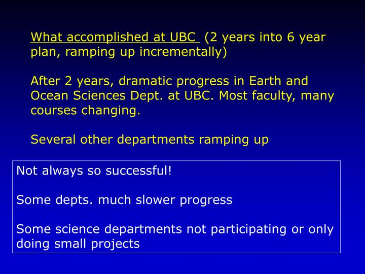 What accomplished at UBC