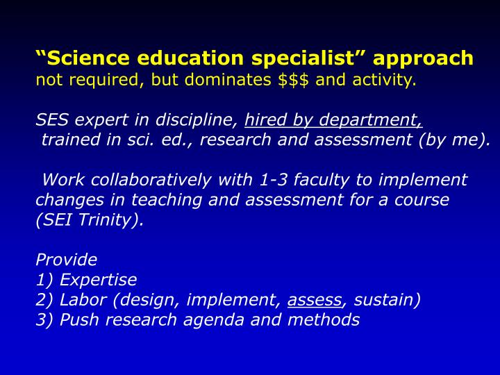 """Science education specialist"" approach"