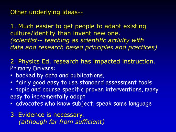 Other underlying ideas--