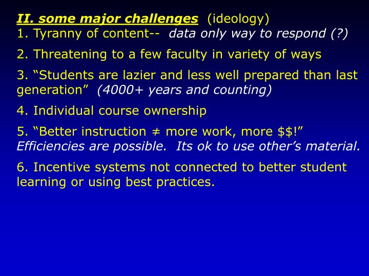 II. some major challenges