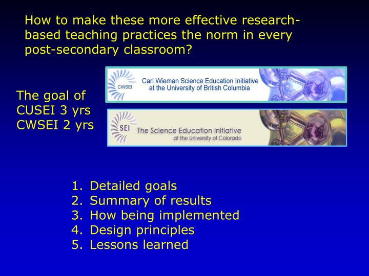 How to make these more effective research-based teaching practices the norm in every post-secondary classroom?