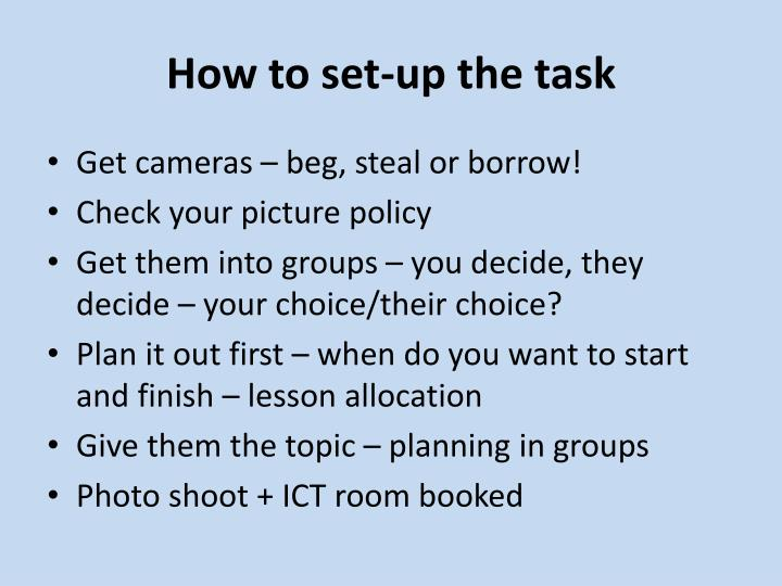 How to set-up the task