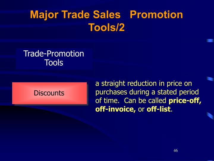 Major Trade Sales   Promotion Tools/2