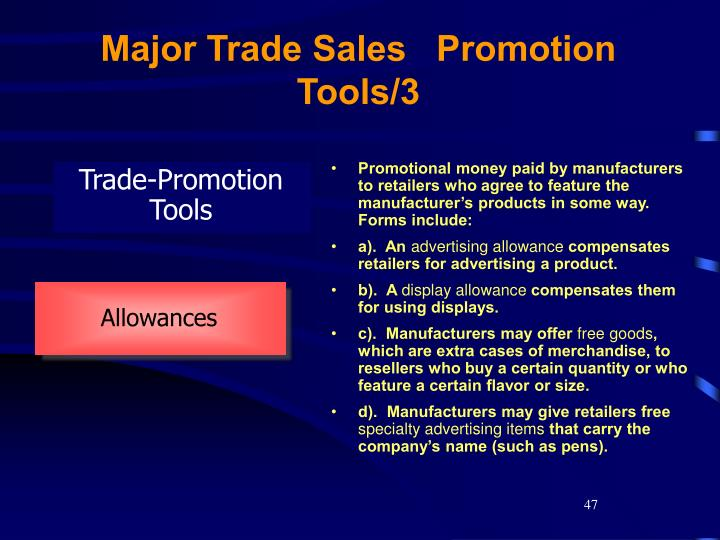 Major Trade Sales   Promotion Tools/3