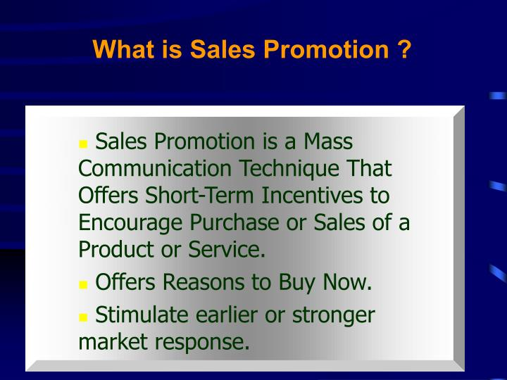What is Sales Promotion ?