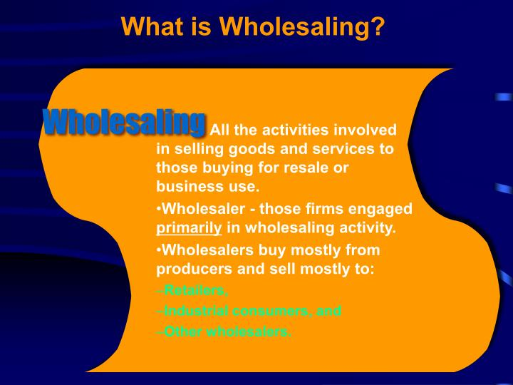 What is Wholesaling?