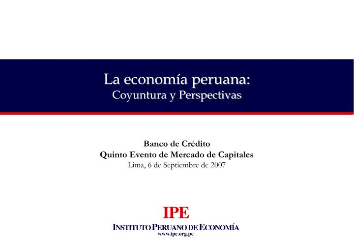 La economía peruana: