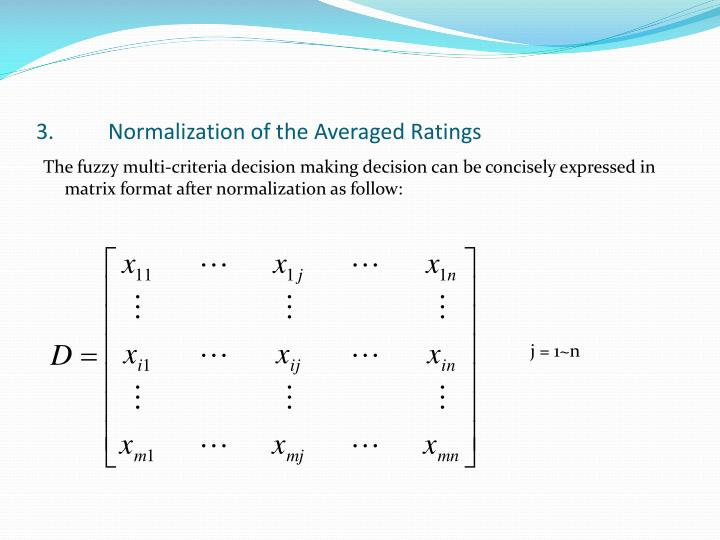 3.	Normalization of the Averaged Ratings