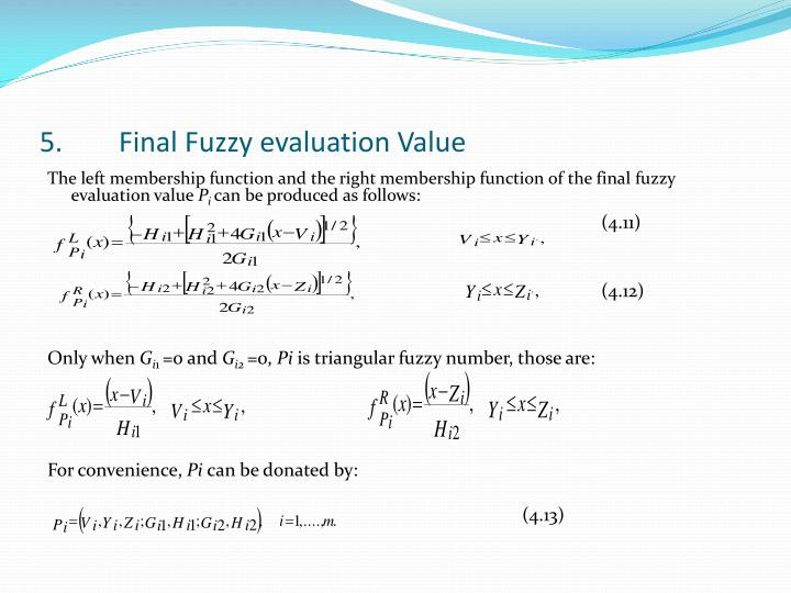 5.	Final Fuzzy evaluation Value