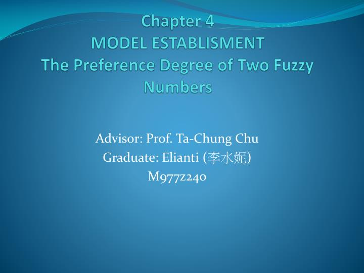 Chapter 4 model establisment the preference degree of two fuzzy numbers