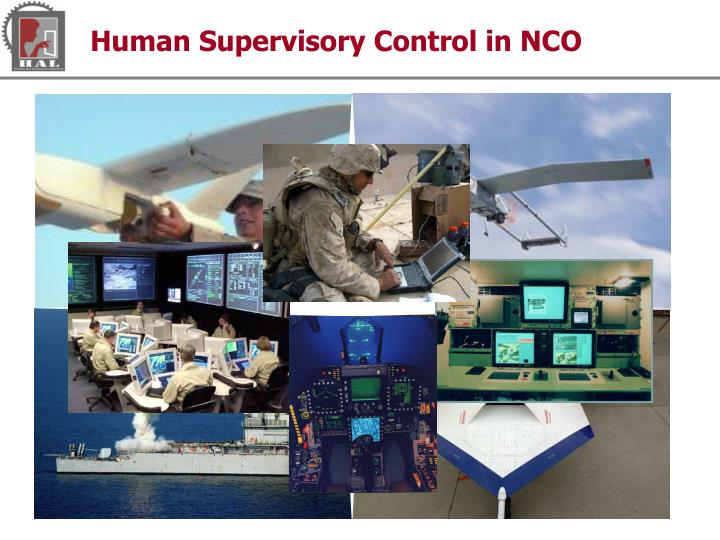 Human Supervisory Control in NCO