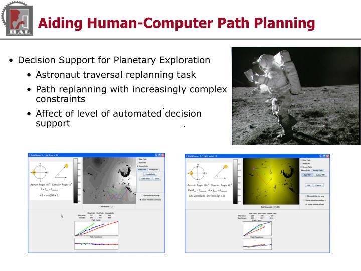 Aiding Human-Computer Path Planning