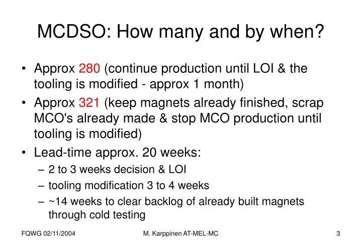 MCDSO: How many and by when?