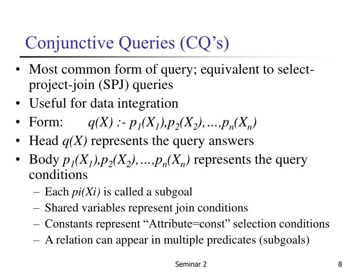 Conjunctive Queries (CQ's)