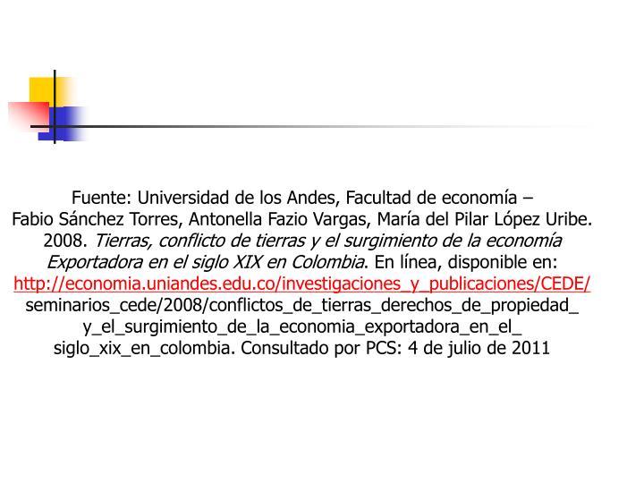 Fuente: Universidad de los Andes, Facultad de economía