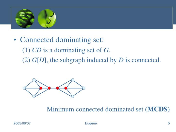Connected dominating set: