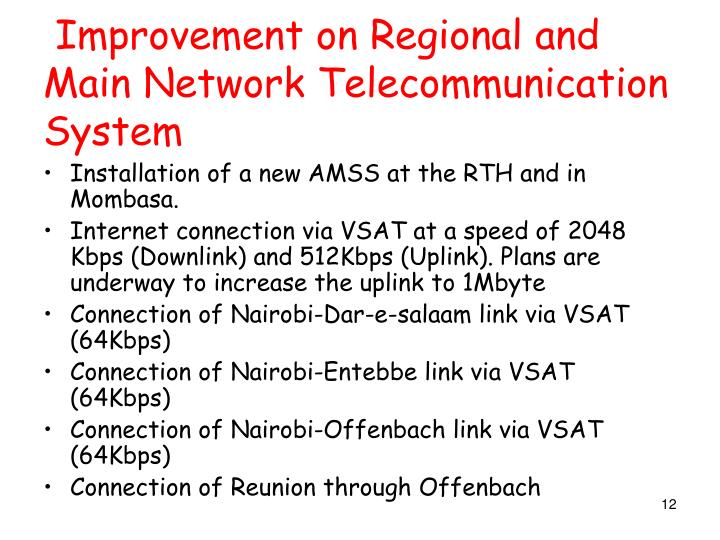 Improvement on Regional and Main Network Telecommunication System